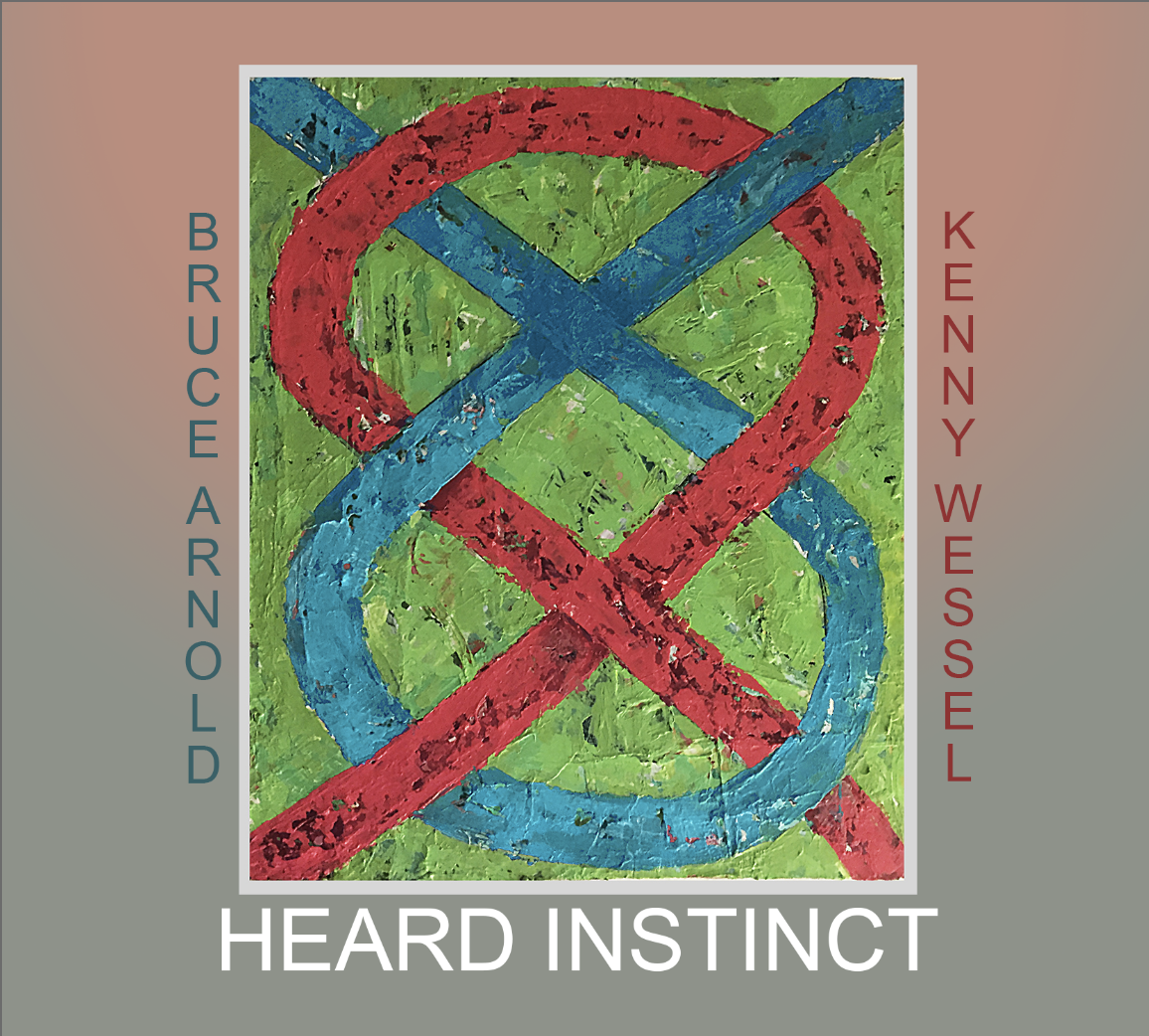Heard Instinct CD by Kenny Wessel and Bruce Arnold